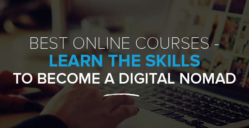 Best online course providers level up your digital nomad skills best online course providers learn the skills you need to become a digital nomad fandeluxe Choice Image