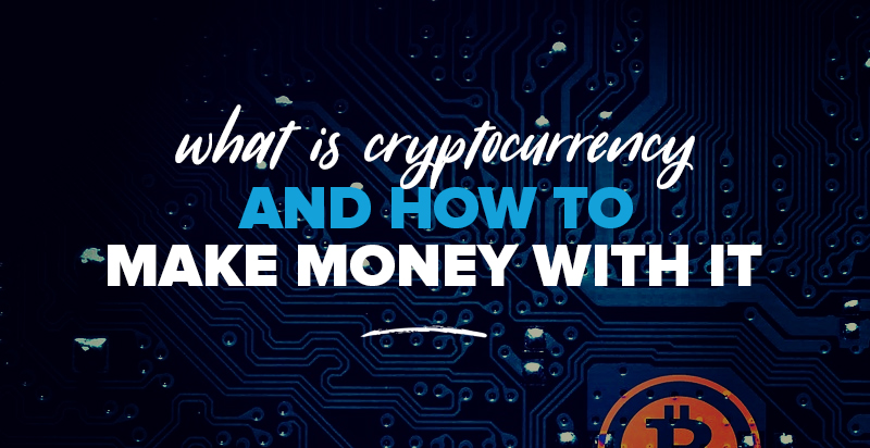 Bitcoin Boom: What Is Cryptocurrency & How to Make Money From It