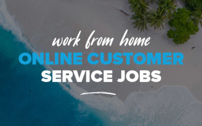 Online Customer Service Jobs: How to Work in Customer Service From Home