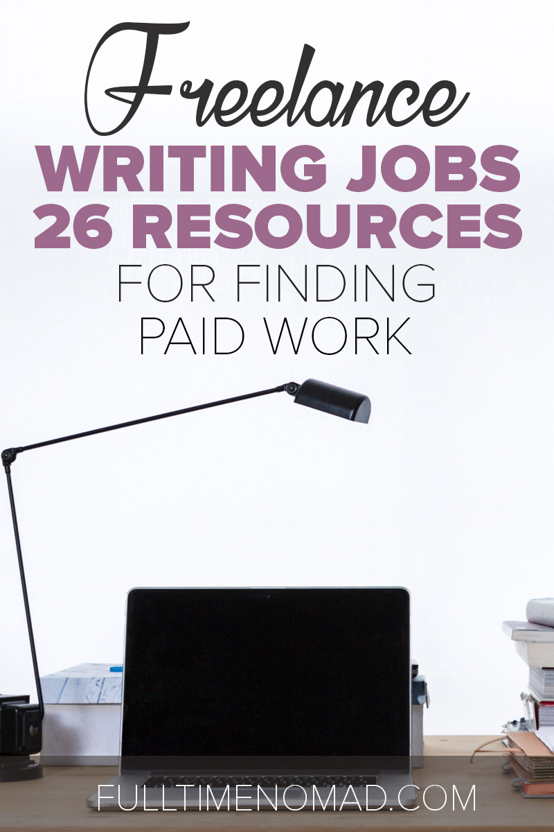 Looking for freelance writing jobs but don't know where to find them? Here are 26 resources to help you find online writing opportunities. Check it out. | FulltimeNomad.com