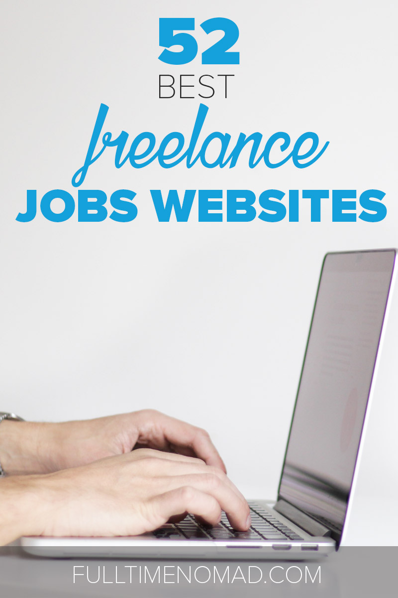 Just starting out on freelancing jobs but don't know where to find work? Our list of 52 freelance jobs websites is the right place to get started! | FulltimeNomad.com