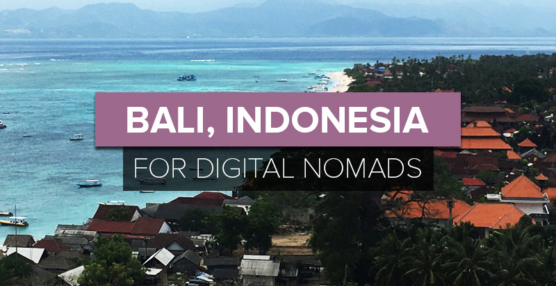 Our Bali Workation: Is Bali Good for Digital Nomads?