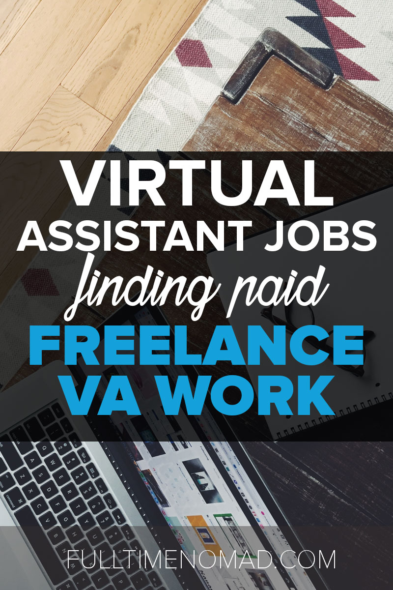 20 best websites to find paying virtual assistant jobs that will help you succeed in your journey in the world of Virtual Assistants. | FulltimeNomad.com