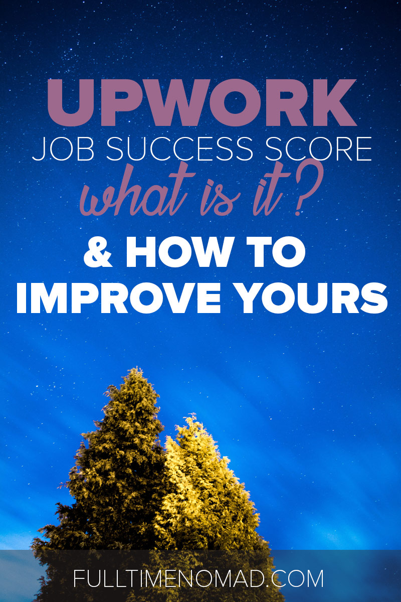 Learn everything you need to know about Upwork job success score from what it is, to what affects your score and how to improve it. | FulltimeNomad.com