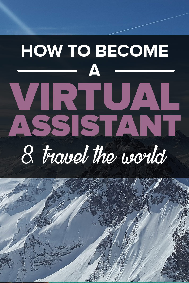 Check out our complete guide on how to become a virtual assistant and travel the world as a location independent digital nomad. | FulltimeNomad.com