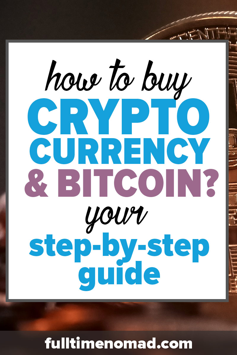 This year, bitcoin and its cryptocurrency friends have gone bananas. Want to know how to buy cryptocurrency & bitcoin? This is the guide you need.   FulltimeNomad.com